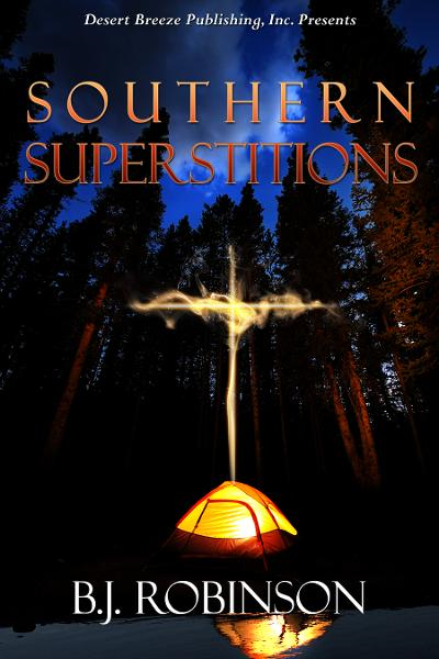 Southern Superstition By: BJ Robinson