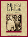 Belle And Bob La Follette