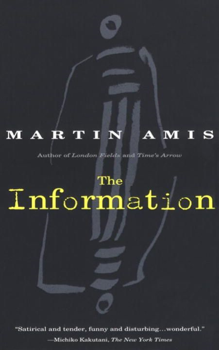The Information By: Martin Amis