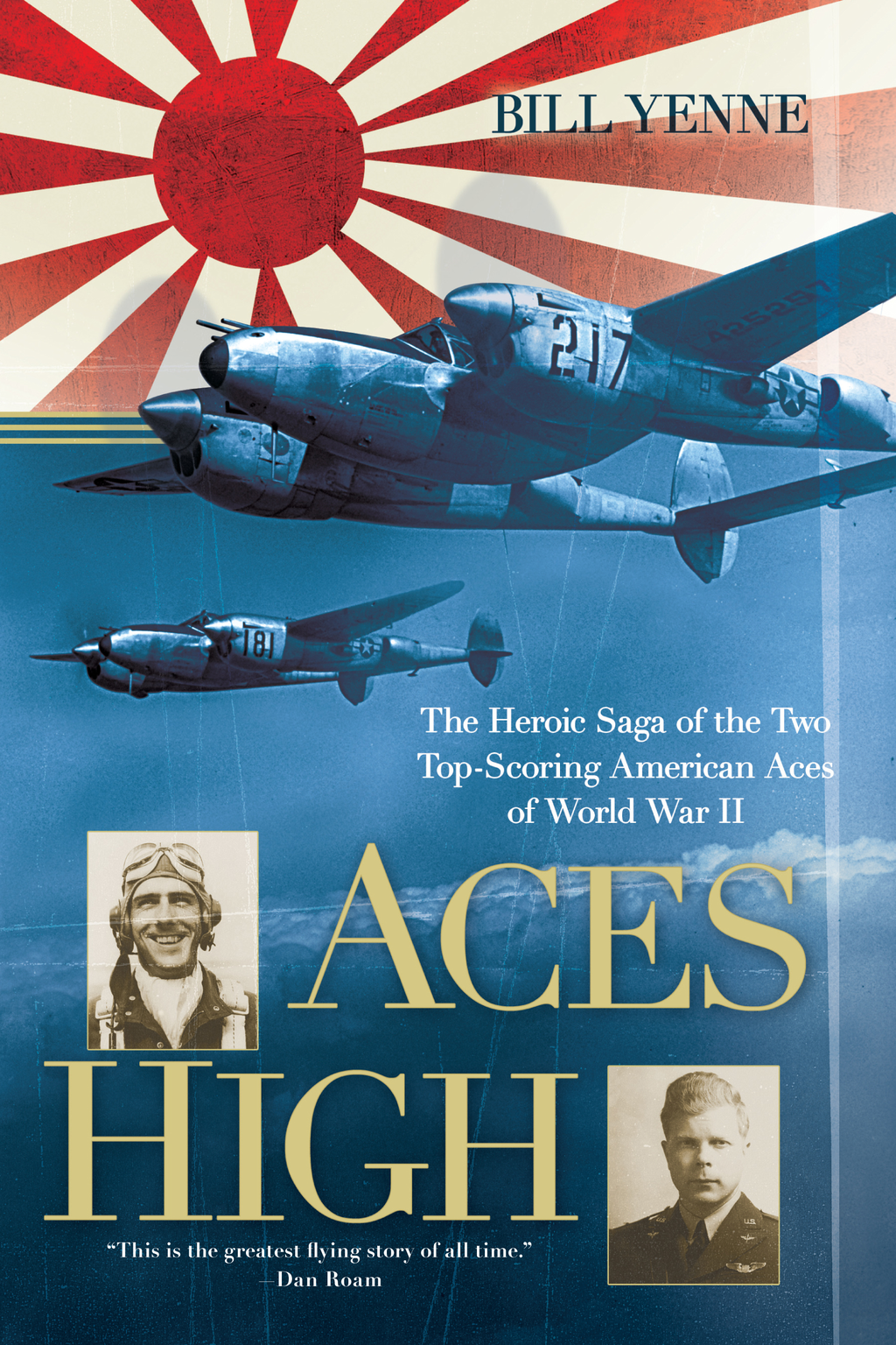 Aces High By: Bill Yenne
