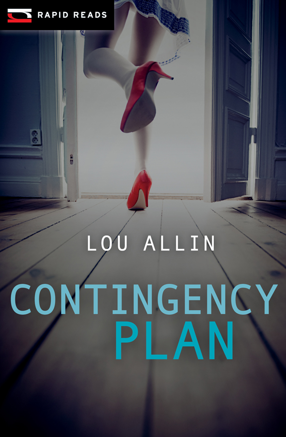 Contingency Plan By: Lou Allin