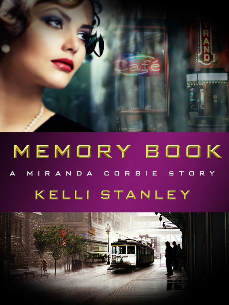 Memory Book By: Kelli Stanley