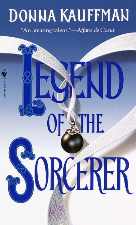 Legend of the Sorcerer By: Donna Kauffman