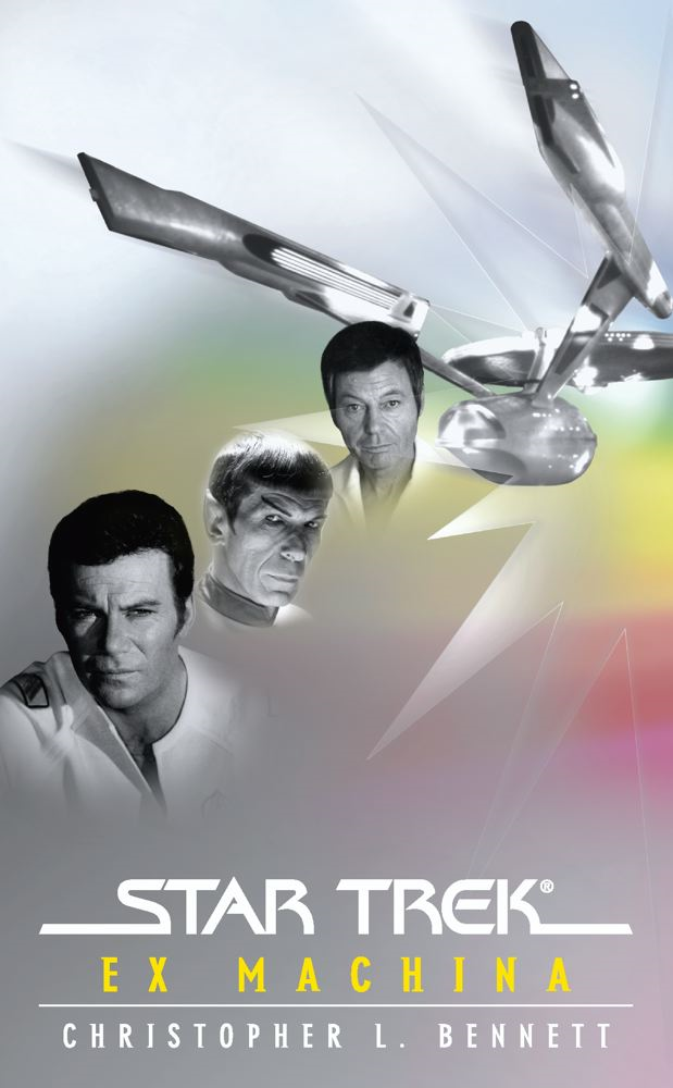 Star Trek: The Original Series: Ex Machina By: Christopher L. Bennett