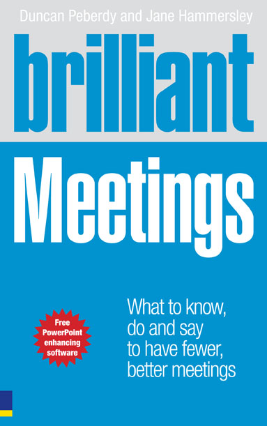 Brilliant Meetings How to get the results you want from meetings