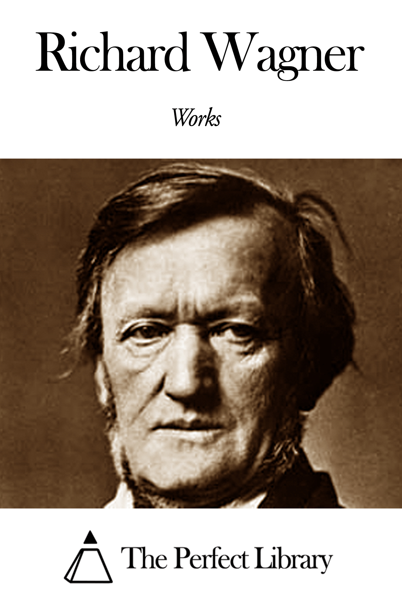 Works of Richard Wagner
