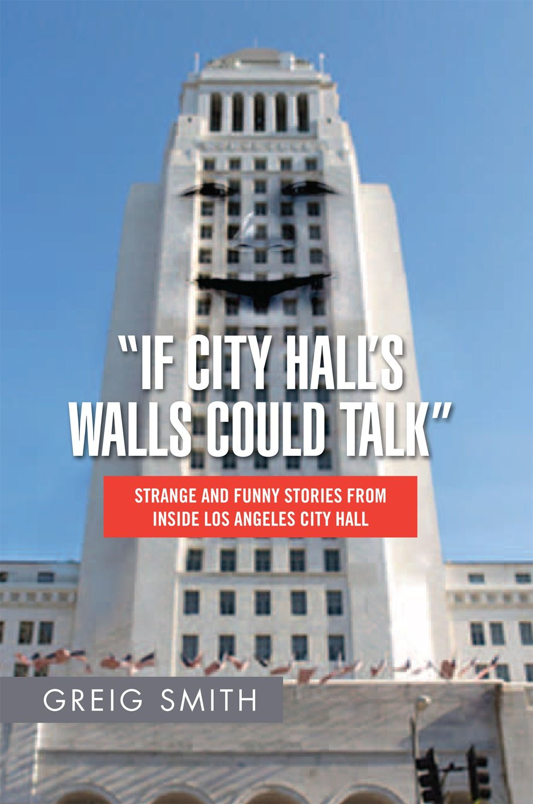 """If City Hall's Walls Could Talk"""