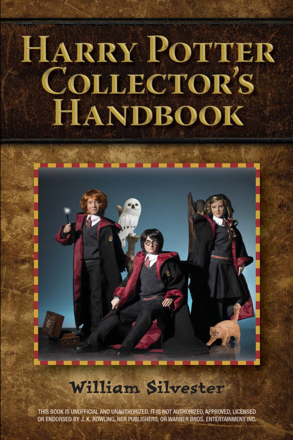 Harry Potter Collector's Handbook By: William Silvester