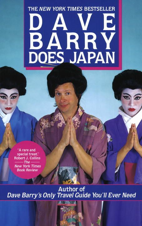 Dave Barry Does Japan By: Dave Barry