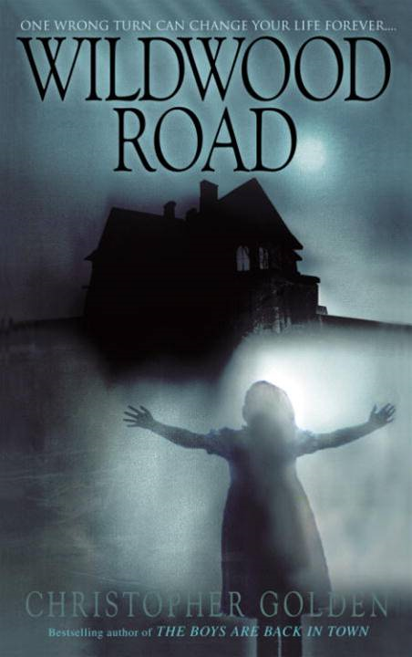 Wildwood Road By: Christopher Golden