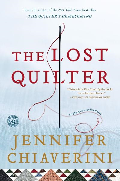The Lost Quilter By: Jennifer Chiaverini