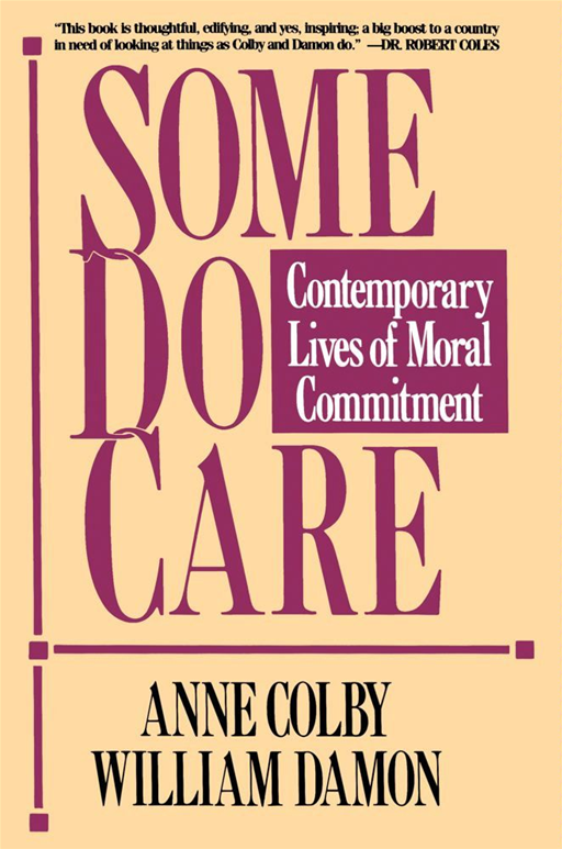 Some Do Care By: Anne Colby,William Damon