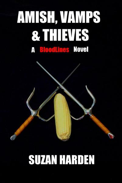 Amish, Vamps & Thieves (Bloodlines #4)