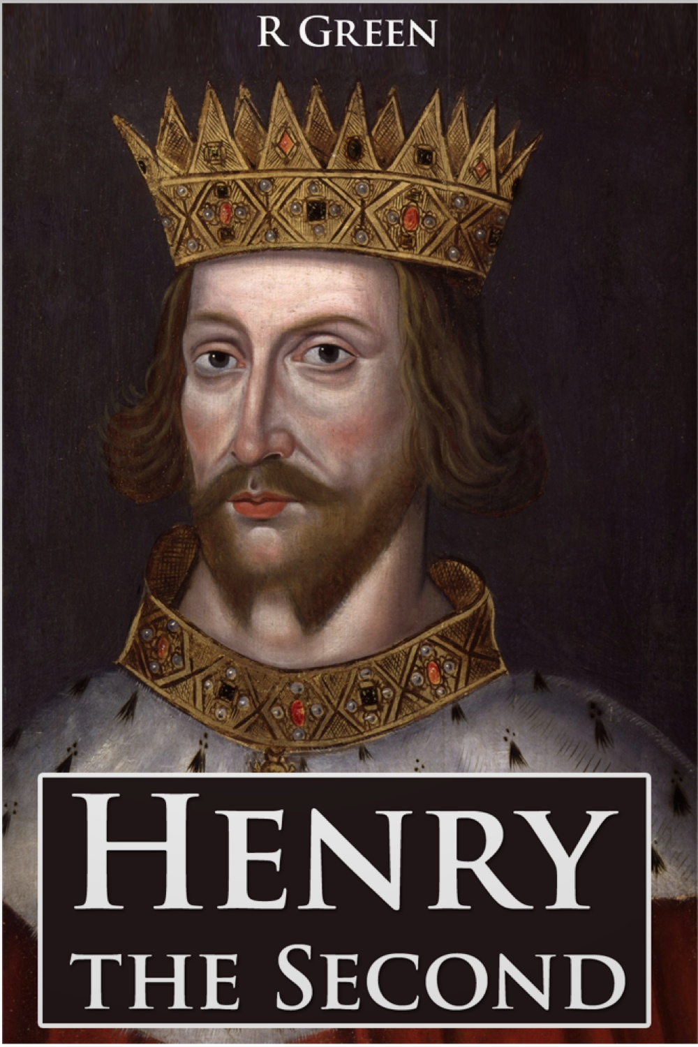 Henry the Second By: J. R. Green