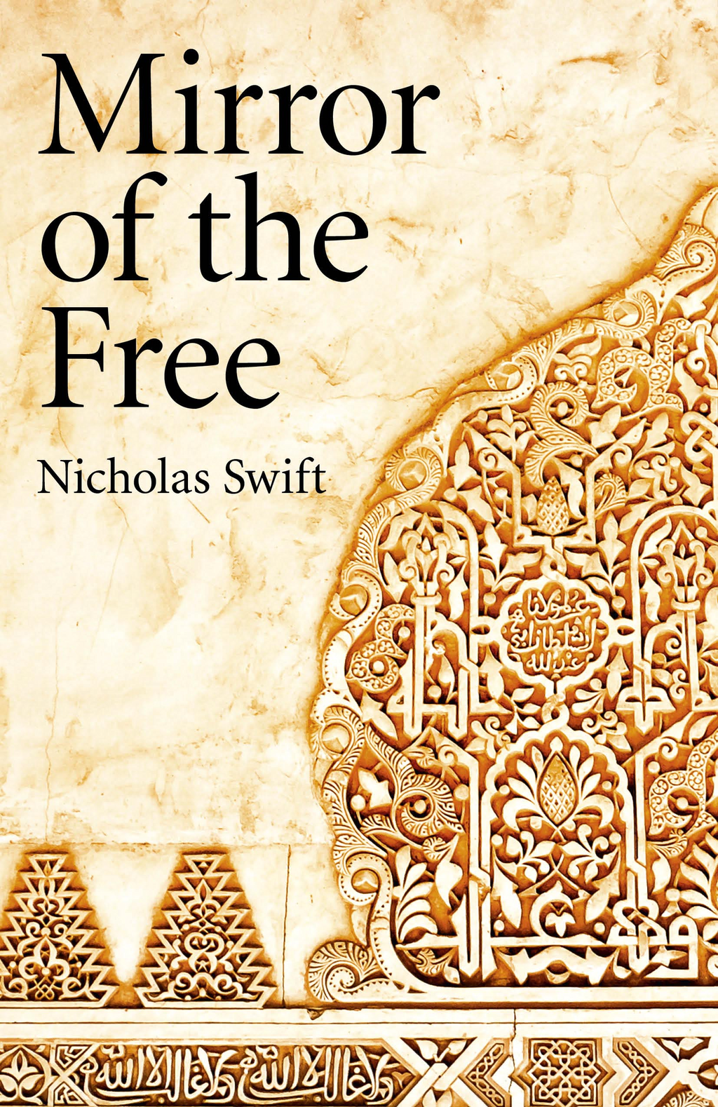 Mirror of the Free By: Nicholas Swift
