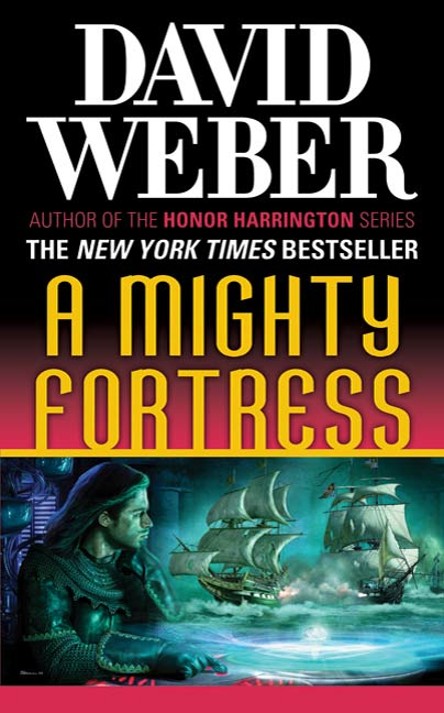 A Mighty Fortress By: David Weber