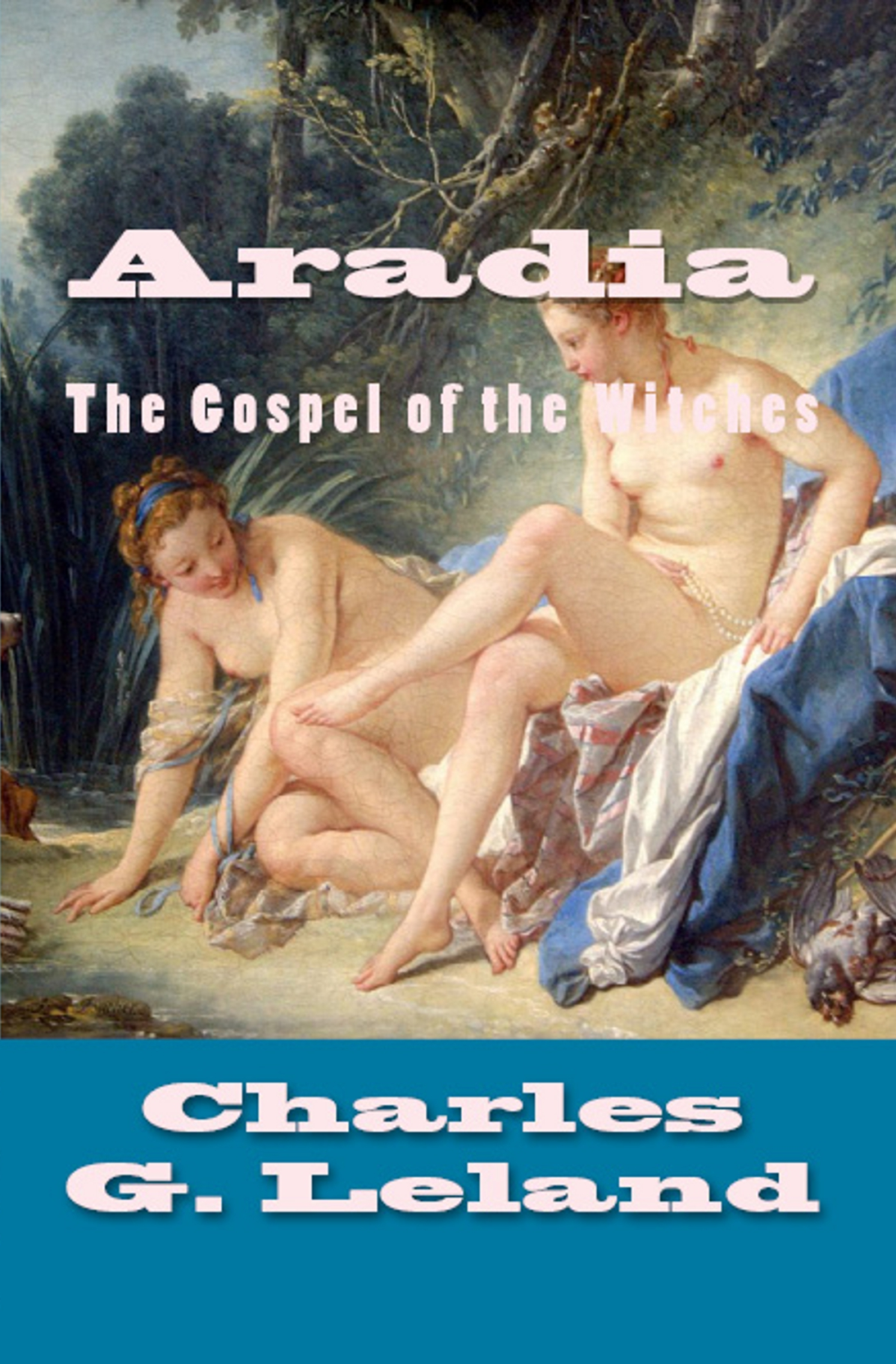 Aradia: The Gospel of Witches