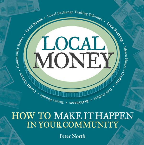 Local Money By: Peter North