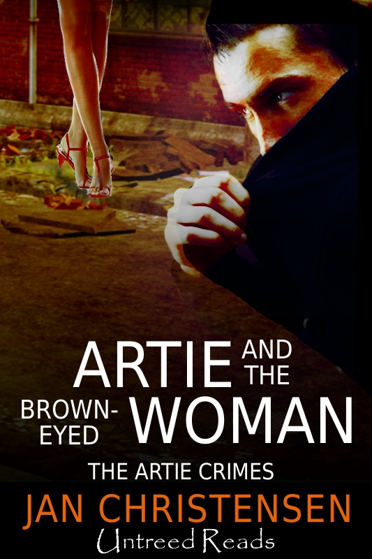 Artie and the Brown-Eyed Woman (The Artie Crimes #4)