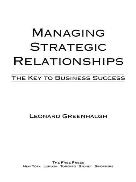 Managing Strategic Relationships By: Leonard Greenhalgh