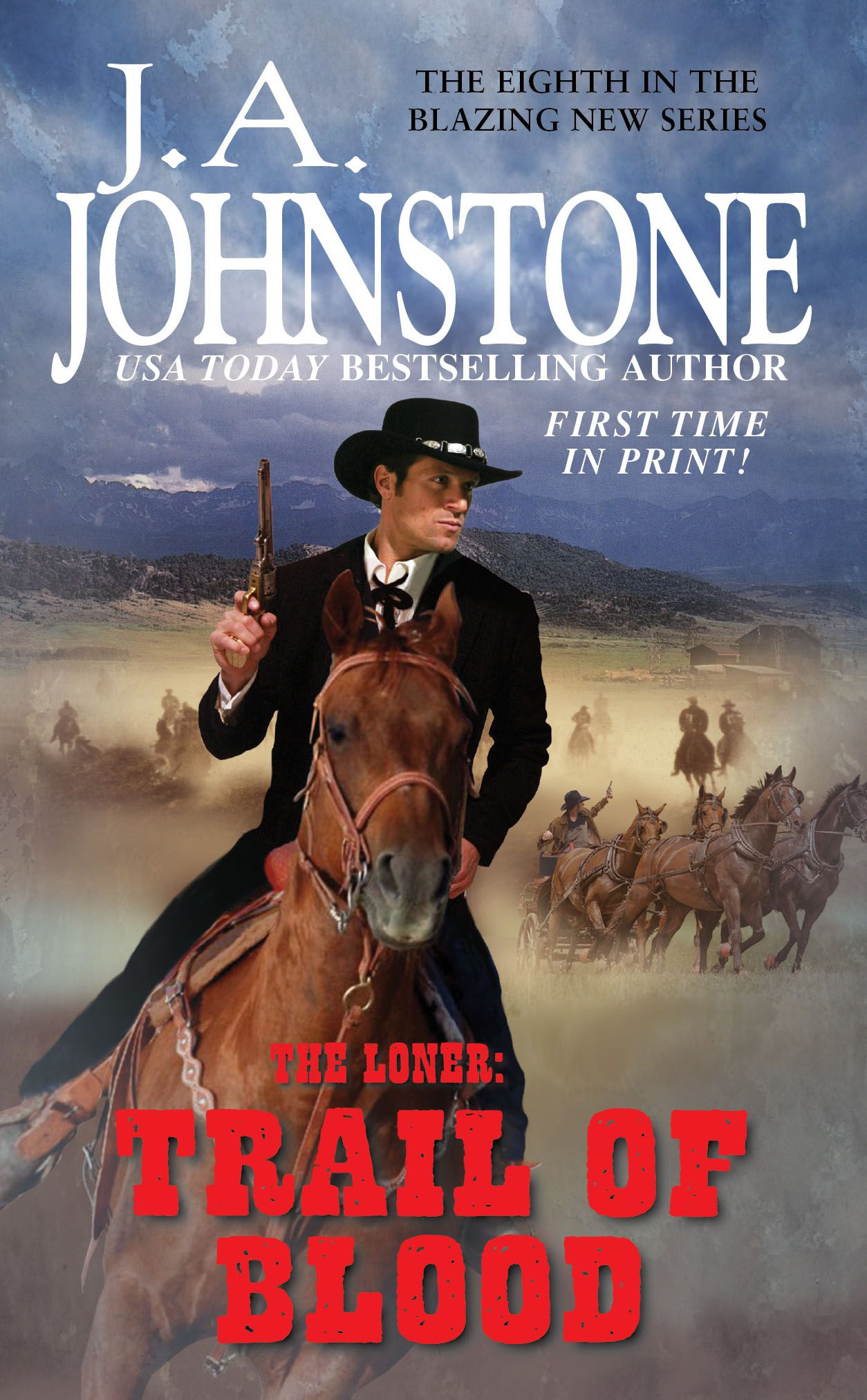 The Loner: Trail of Blood By: J.A. Johnstone