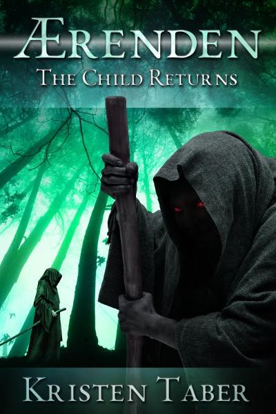 Aerenden: The Child Returns By: Kristen Taber