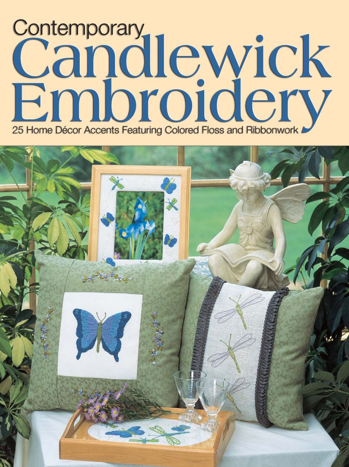 Contemporary Candlewick Embroidery: 25 Home Decor Accents Featuring Colored Floss & Ribbonwork
