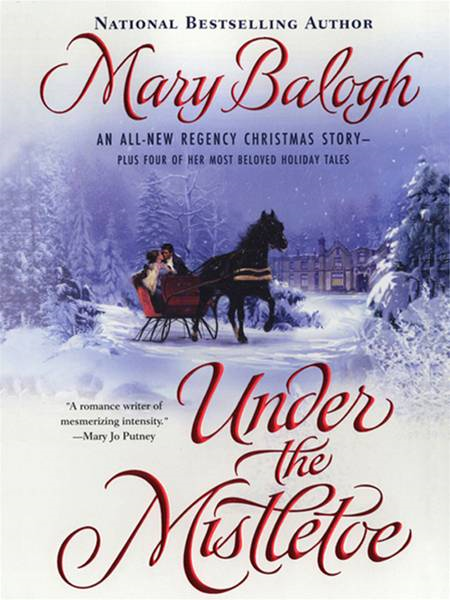 Under The Mistletoe By: Mary Balogh