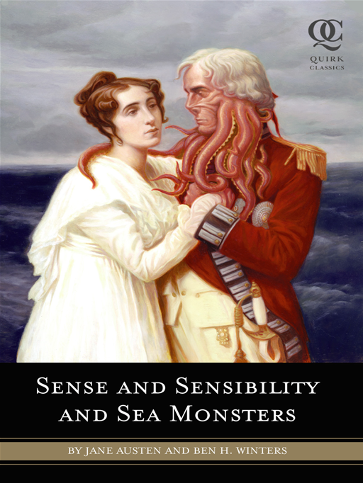 Sense And Sensibility And Sea Monsters By: Jane Austen