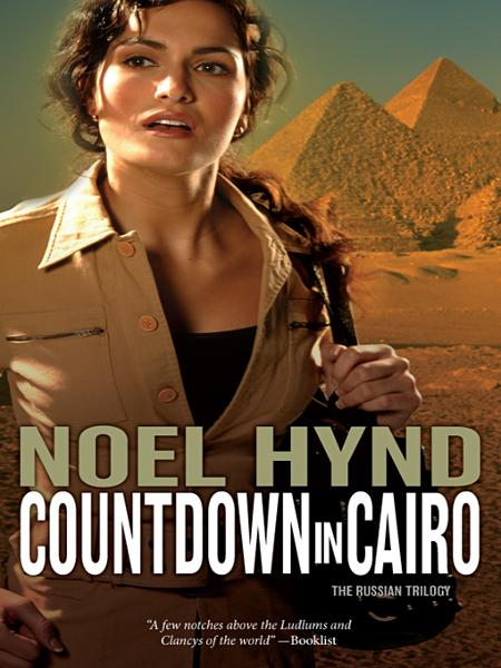Countdown in Cairo By: Noel   Hynd