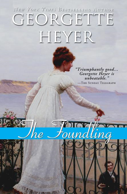 The Foundling By: Heyer, Georgette