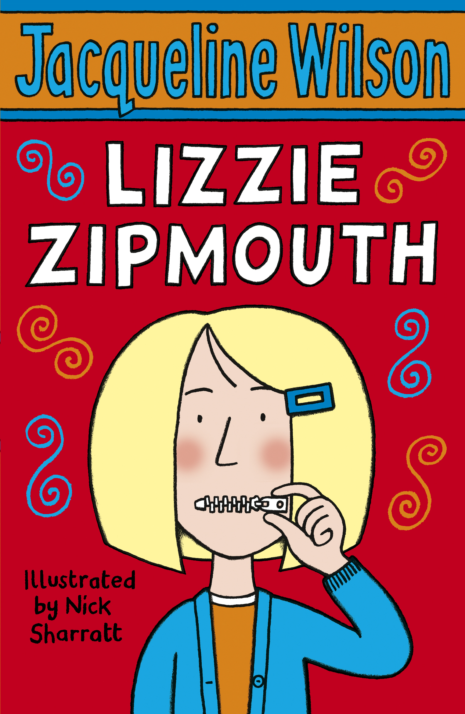 Lizzie Zipmouth By: Jacqueline Wilson,Nick Sharratt