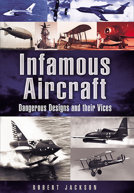 Infamous Aircraft By: Jackson, Robert