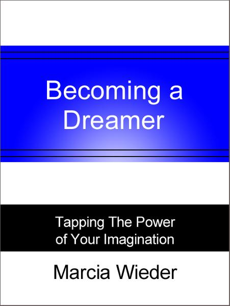 Becoming a Dreamer