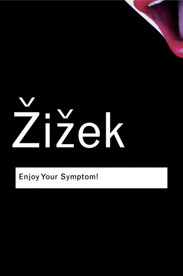 Enjoy Your Symptom!