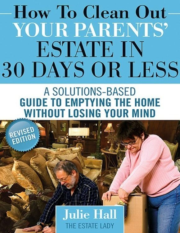 How to Clean Out Your Parents' Estate in 30 Days or Less