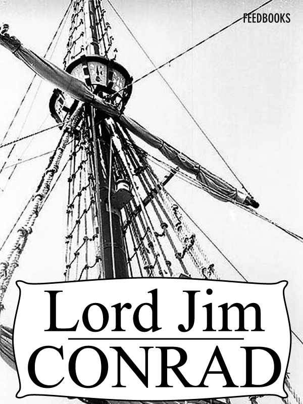 Lord Jim By: Joseph Conrad