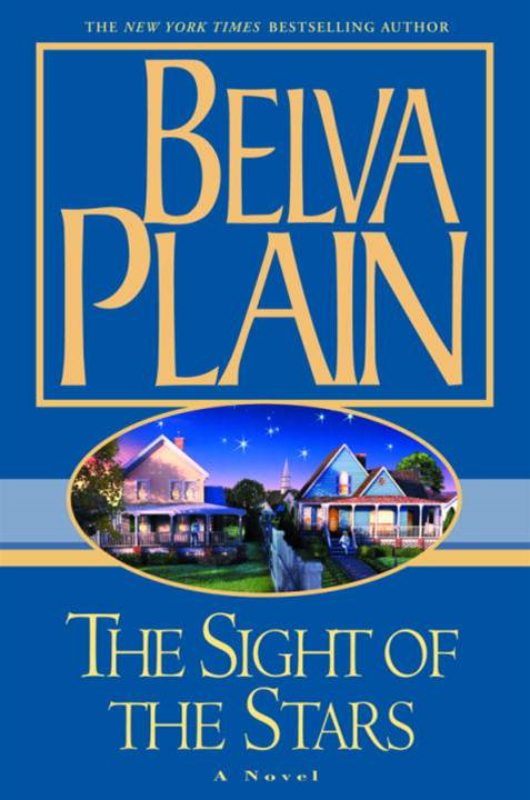 The Sight of the Stars By: Belva Plain