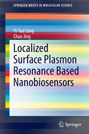 Localized Surface Plasmon Resonance Based Nanobiosensors