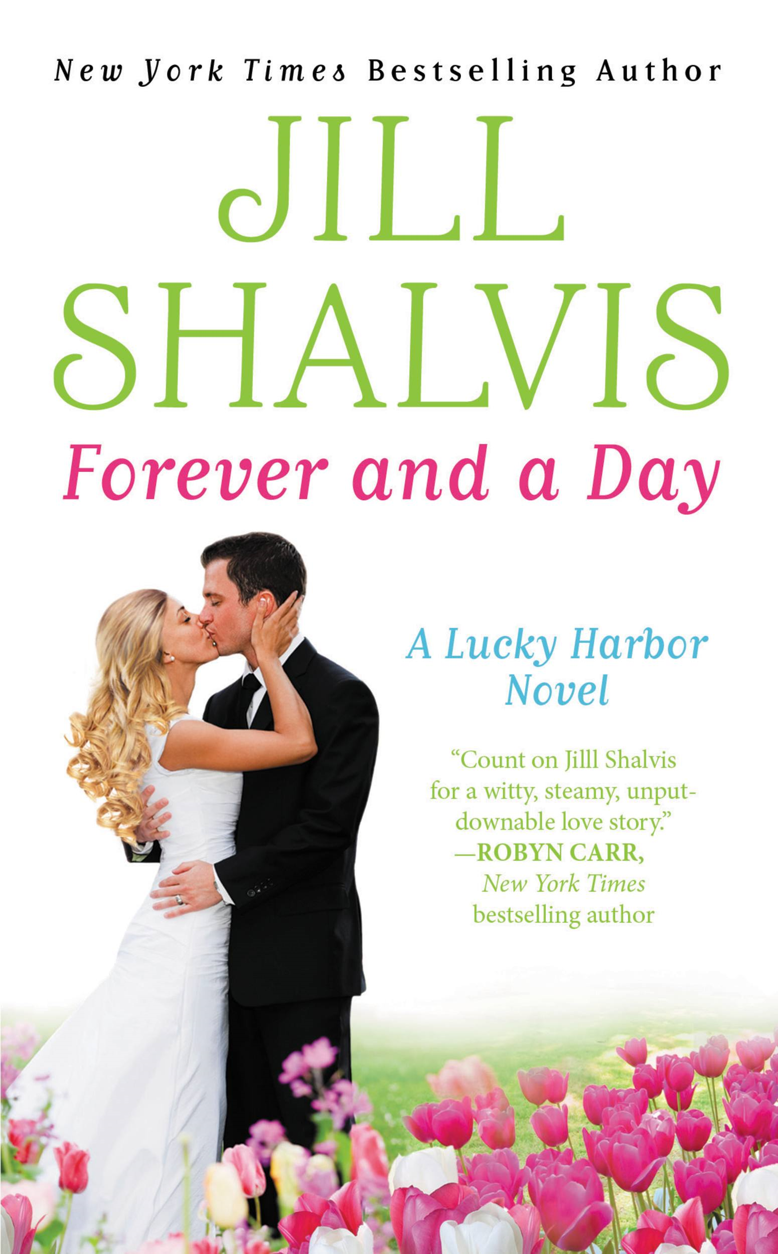 Forever and a Day By: Jill Shalvis