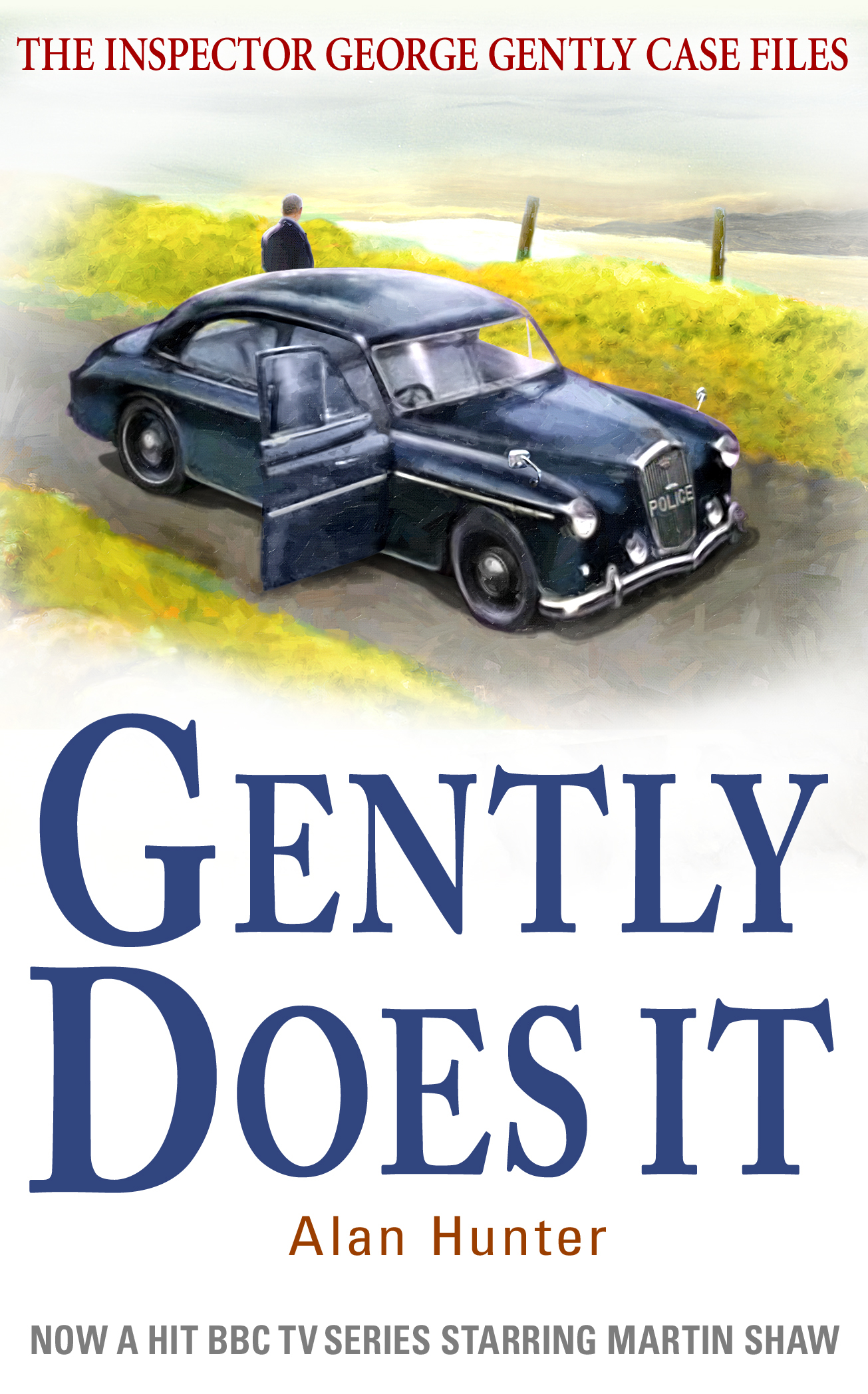 Gently Does It By: Alan Hunter