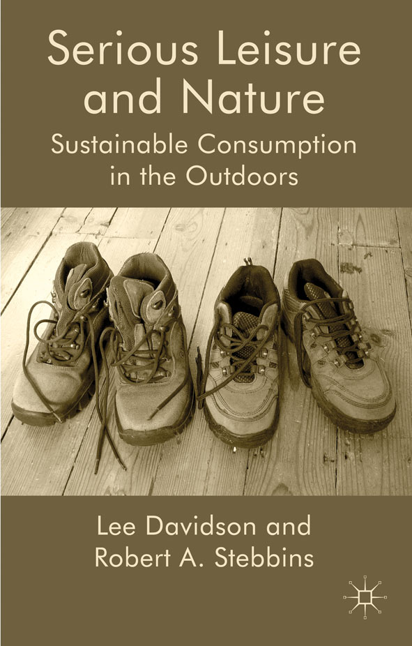 Serious Leisure and Nature Sustainable Consumption in the Outdoors