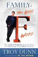 "Family: The Good ""f"" Word: The Life-Changing Action Plan For Building Your Best Family"