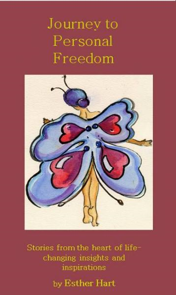 Journey to Personal Freedom By: Esther Hart
