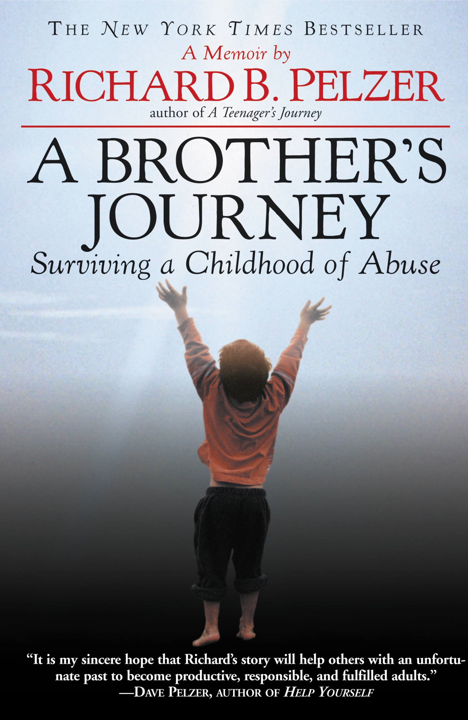 A Brother's Journey By: Richard B. Pelzer