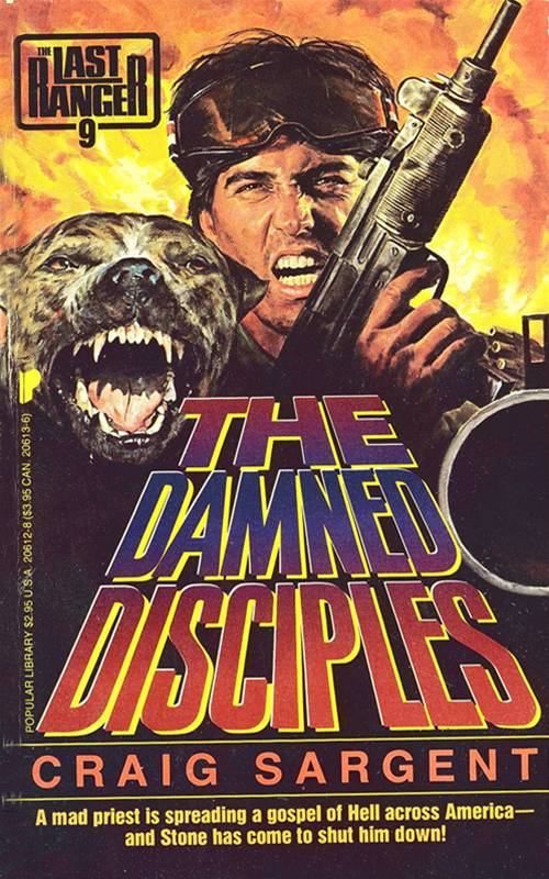 Last Ranger: The Damn Disciples - Book #9 By: Craig Sargent