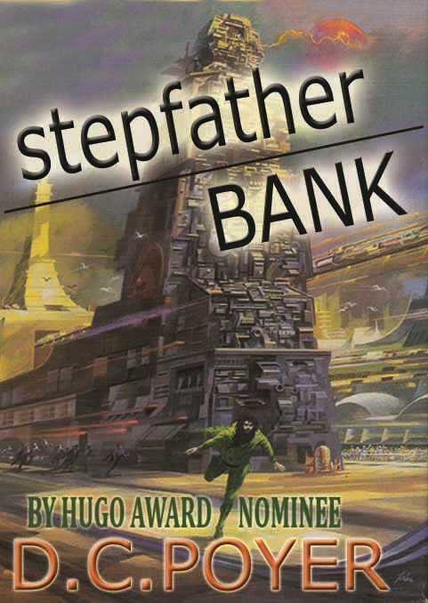 STEPFATHER BANK By: David Poyer