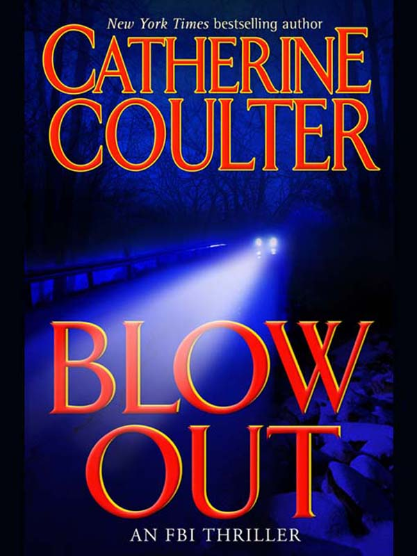 Blowout By: Catherine Coulter