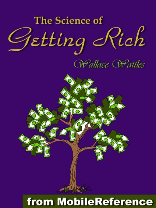 The Science Of Getting Rich  (Mobi Classics)