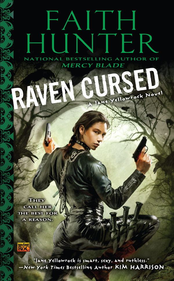 Raven Cursed: A Jane Yellowrock Novel By: Faith Hunter